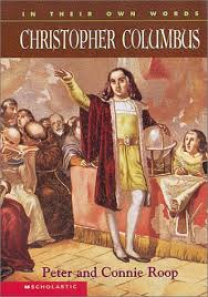 Christopher Columbus (In Their Own Words): Peter Roop, Connie ...