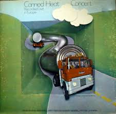<b>CANNED HEAT</b> - '<b>70</b> CONCERT: RECORDED LIVE IN EUROPE ...