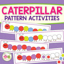 Patterning New Caterpillar Pattern Activity Interactive Patterning For Kids TpT