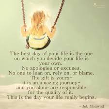 Best Day Of Life Quotes