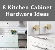 Kitchen Cabinet Hardware Ideas Cool Decoration