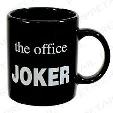 the office coffee mug. Image Is Loading The-Office-JOKER-funny-novelty-Coffee-Mug-joke- The Office Coffee Mug H