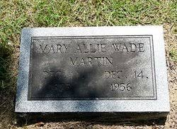 Mary Allie Wade Martin (1875-1956) - Find A Grave Memorial