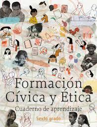Invitarles a decir su nombre, su. Formacion Civica Y Etica Cuaderno De Aprendizaje Sexto Grado Primera Edicion 2020 Comision Nacional De Libros De Texto Gratuitos