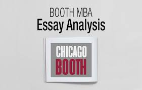 chicago booth mba essay analysis acirc fxmbaconsulting chicago booth mba essay analysis