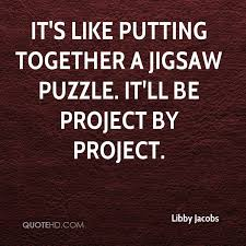 Jigsaw Quotes Cool Libby Jacobs Quotes QuoteHD