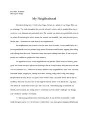 descriptive essay my neighborhood mrs seamons pd pd mrs descriptive essay my neighborhood mrs seamons pd 6 pd 6 mrs seamons descriptive essay my neighborhood previous to living here i lived in las vegas
