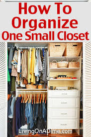 how to organize one small closet here to get it organized today