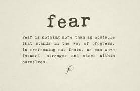 Overcoming Fear Quotes