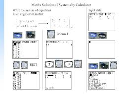 2 matrix solution of systems by calculator write the system of equations as an augmented matrix edit input data 1
