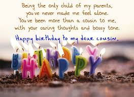 Happy birthday cousins quotes ~ Happy birthday cousins quotes ~ A collection of heartwarming happy birthday wishes for a cousin