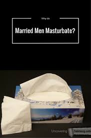 Married man and masturbation