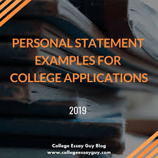 good example of college application essays personal statement examples for college applications 2019