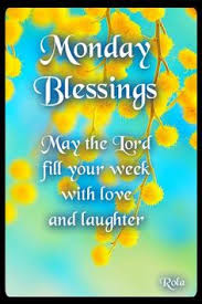Christian Monday Quotes Best Of Monday Blessings Love It Pinterest Monday Blessings