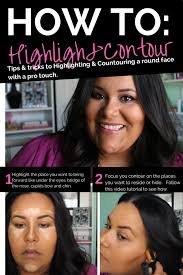 tutorial how to highlight and contour a plus size or round face you b e a u t y follow me double chin and videos