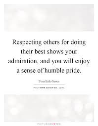 Quotes About Respecting Others Inspiration Respecting Others Quotes Sayings Respecting Others Picture Quotes