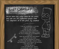 Every Bart Simpson Chalkboard Quote To Date Geekologie Mesmerizing Chalkboard Quotes