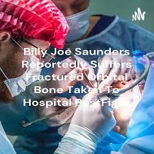 Billy Joe Saunders Reportedly Suffers Fractured Orbital Bone Taken To Hospital PostFight