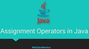 assignment operators in java  assignment operators in java