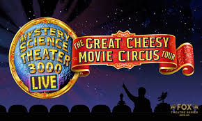 Clark State Performing Arts Center Seating Chart Mystery Science Theater 3000 Live The Great Cheesy Movie Circus Tour On November 14 At 7 P M