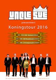Koningsdag Tour 2016 Nu Bekend Uncle Sue
