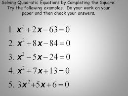 93 solving quadratic equations by completing