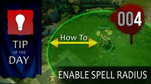 dota 2 tip of the day range display indicator 004 tofd youtube