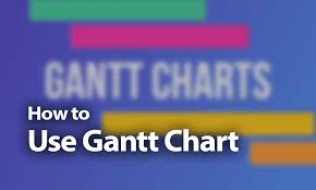 How To Use A Gantt Chart A Beginners Guide For 2019