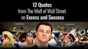 12 The Wolf Of Wall Street Quotes On Excess And Success