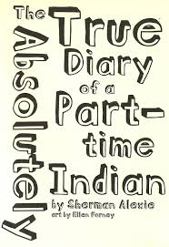the absolutely true diary of a part time n quotes quotes the absolutely true diary of a part time n quotes the absolutely true diary of a