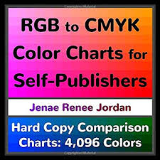 Rgb To Cmyk Color Charts For Self Publishers Hard Copy