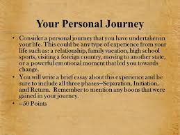 the hero s journey joseph campbel l the hero s journey joseph  your personal journey consider a personal journey that you have undertaken in your life