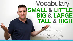 Small Picture 6 confusing words small little big large tall high YouTube