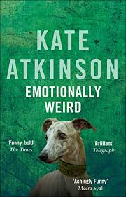 Emotionally Weird - Kindle edition by Atkinson, Kate. Literature & Fiction  Kindle eBooks @ Amazon.com.