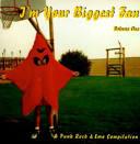 I'm Your Biggest Fan, Vol. 1