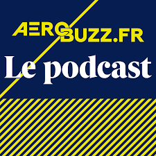 Aerobuzz.fr, le podcast