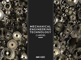 Mechanical Engineer Technologist Mechanical Engineering Technology Career Opportunities