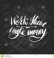 job motivation lettering work hard make money stock vector job motivation lettering work hard make money
