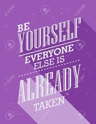 Quote Be Yourself Everyone Else Is Taken Best Of Inspirational Quote Be Yourself Everyone Else Is Already Taken
