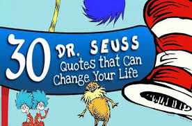 Doctor Seuss Quotes New 48 Dr Seuss Quotes That Can Change Your Life Mamiverse
