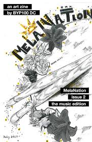 MelaNation issue 2: the music edition by MelaNation Zine - issuu