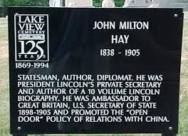 open door policy john hay. John Hay Grave Sign At Lake View Cemetery In Cleveland Open Door Policy John Hay