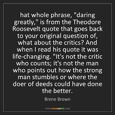 Daring Greatly Quote Adorable Daring Greatly StoreMyPic Search