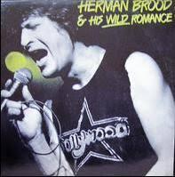 <b>Herman Brood</b> & <b>His</b> Wild Romance (album) - Wikipedia