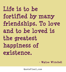 Quotes About Love And Friendship And Happiness Quotesta Awesome Quotes About Love And Friendship And Happiness