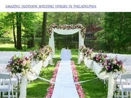 outdoor wedding venues. Amazing outdoor wedding venues in philadelphia