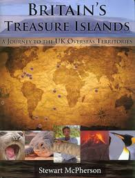britain s treasure islands a journey to the uk overseas britain s treasure islands a journey to the uk overseas territories amazon co uk stewart mcpherson colin clubbe martin hamilton 9781908787217 books