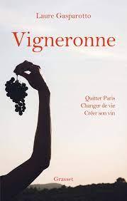 Vigneronne, de Laure Gasparotto | Éditions Grasset