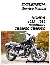 honda cb550 cb650sc nighthawk cyclepedia printed service manual honda cb550 cb650sc nighthawk