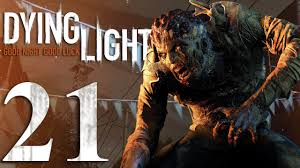 Dying Light Part 21 Dying Light Gameplay Hd Nick Pesto Part 21 No Commentary